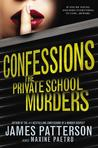 Confessions: The Private School Murders (Confessions, #2)