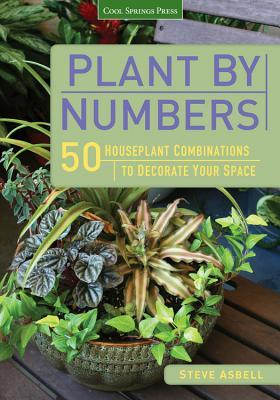 Plant by Numbers by Steve Asbell