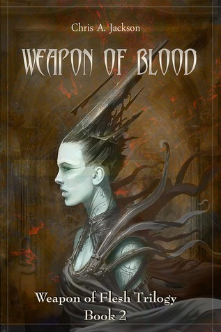 Weapon of Blood by Chris A. Jackson