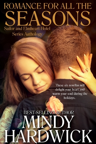 Romance for All The Seasons by Mindy Hardwick