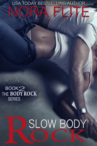 Slow Body Rock (Body Rock, #2)