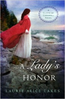 A Lady of Honor (Cliffs of Cornwall, #1)