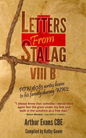 Letters from Stalag VIIIB by Arthur  Evans