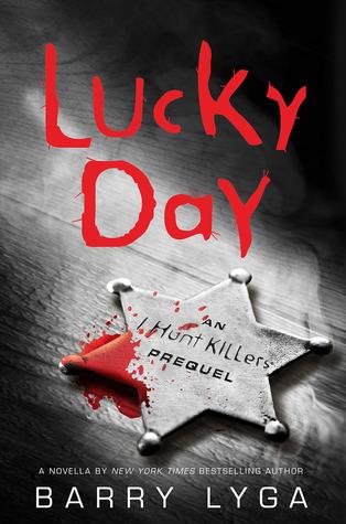 Lucky Day (Jasper Dent, #0.1)