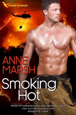 Smoking Hot by Anne Marsh