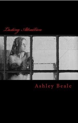 Lasting Attraction (Cassie, #3)