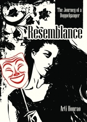 Resemblance - The Journey of a Doppelganger by Arti Honrao