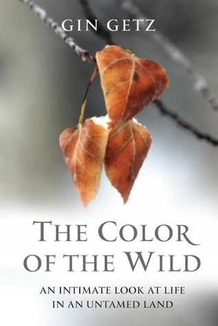 The Color of the Wild by Gin Getz