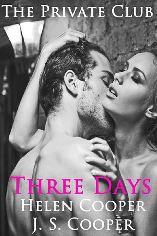 Three Days (Private Club, #1)