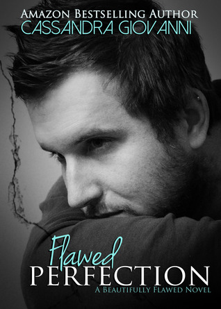 Flawed Perfection (Beautifully Broken, #1)
