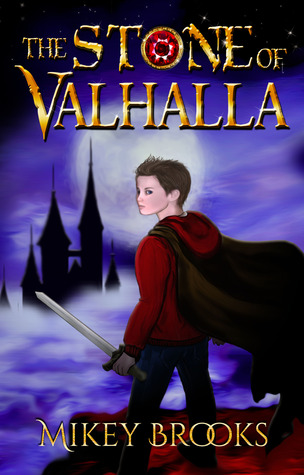 The Stone of Valhalla by Mikey Brooks