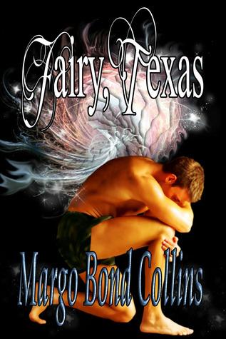 Fairy, Texas (Fairy, Texas #1)