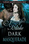 Dark Masquerade (Classic Gothics Collection)