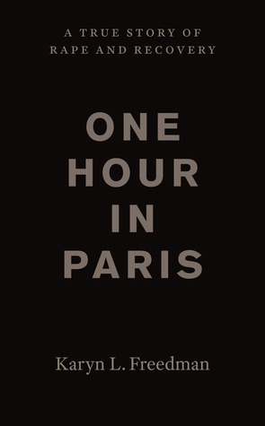 One Hour in Paris by Karyn L. Freedman