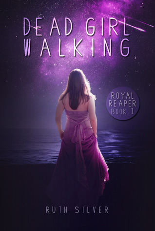 Dead Girl Walking (Royal Reaper #1)