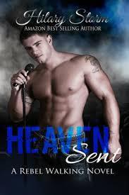 Heaven Sent (Rebel Walking, #2)