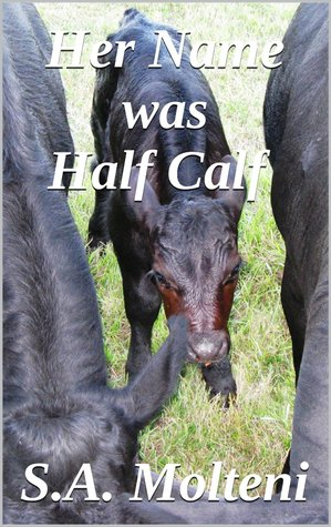 Her Name was Half Calf