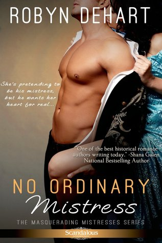 No Ordinary Mistress (Masquerading Mistresses, #1)