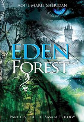 Eden Forest (Saskia Trilogy, #1)