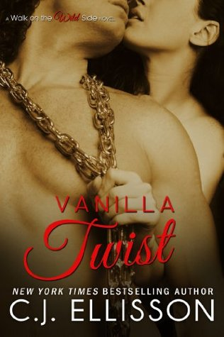 Vanilla Twist (Walk on the Wild Side #3)