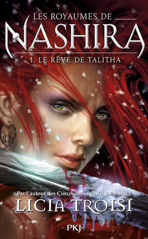 Le Rêve de Talitha (Les Royaumes de Nashira, #1)