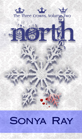 North (The Three Crowns Series - Volume II)