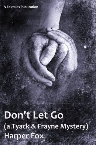 Book Review: Don't Let Go by Harper Fox