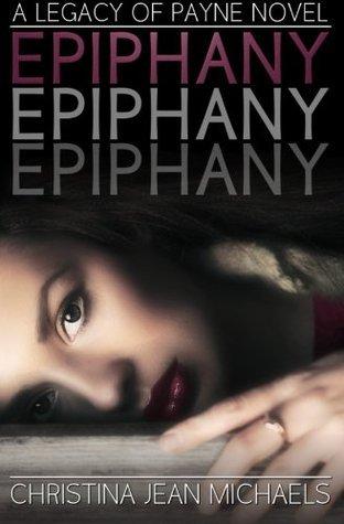 Epiphany (Legacy of Payne, #1)