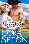 The Cowboy Lassos A Bride (The Cowboys of Chance Creek #6)