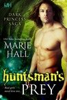 The Huntsman's Prey (Kingdom, #7)
