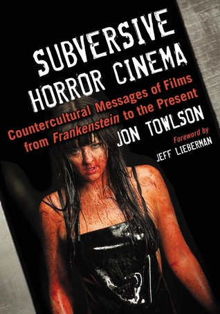 Subversive Horror Cinema by Jon Towlson
