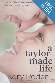A Taylor-Made Life by Kary Rader