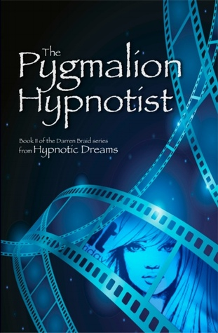 The Pygmalion Hypnotist by Hypnotic Dreams