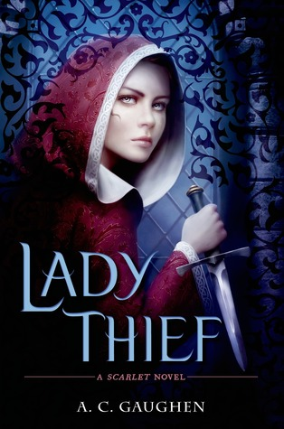 Lady Thief (Scarlet, #2)
