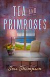 Tea and Primroses (The Legley Bay Collection)