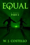Equal Part 2: The Journey (Equal, #2)