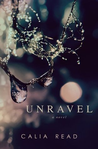Book Review — Unravel by Calia Read