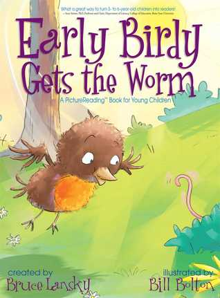 Early Birdy Gets the Worm by Bruce Lansky