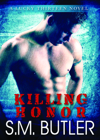 Killing Honor (Lucky Thirteen #1)