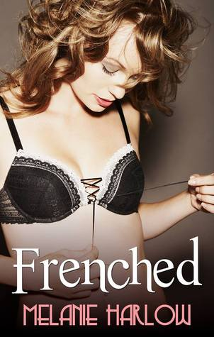 TOUR REVIEW: Frenched by Melanie Harlow