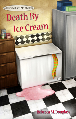 Death By Ice Cream by Rebecca Douglass