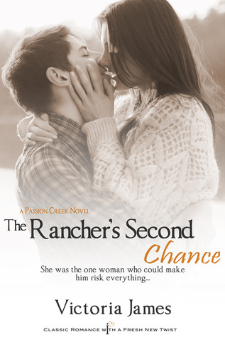 The Rancher's Second Chance (Passion Creek, #2)