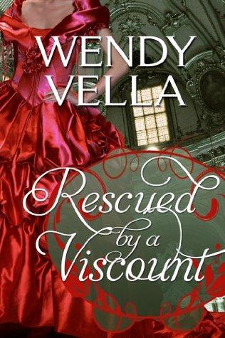 Rescued By A Viscount (Regency Rakes)