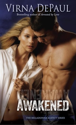 Awakened (The Belladonna Agency, #2)