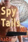 Spy Tails 001 (Gay Male Spy Tales)
