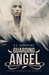 Guarding Angel (Fallen Rede...