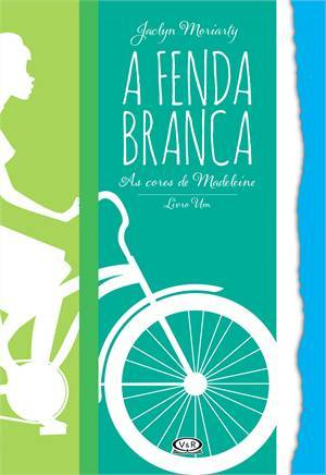 A Fenda Branca (The Colours of Madeleine, #1)