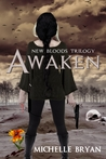 Awaken:  New Bloods Trilogy ( New Bloods, #1)