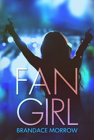 Fan Girl (Los Rancheros, #1)