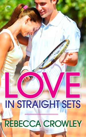 Love in Straight Sets